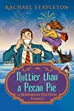 Nuttier Than Pecan Pie: A Bohemian Lake Cozy Mystery