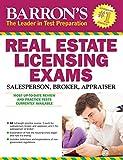 Barron's Real Estate Licensing Exams, 10th Edition (Barron's Real Estate Licensing Exams: Salesperson, Broker, Appraiser)