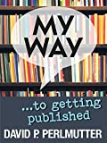 My Way to getting published