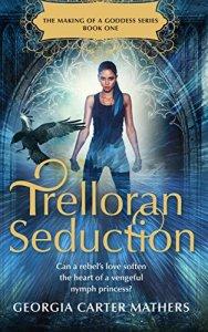 Trelloran Seduction by Georgia Carter Mathers