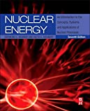 Nuclear Energy is one of the most popular texts ever published on basic nuclear physics, systems, and applications of nuclear energy. This newest edition continues the tradition of offering a holistic treatment of everything the undergraduate enginee...