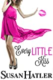 Every Little Kiss (Kissed by the Bay Book 1)