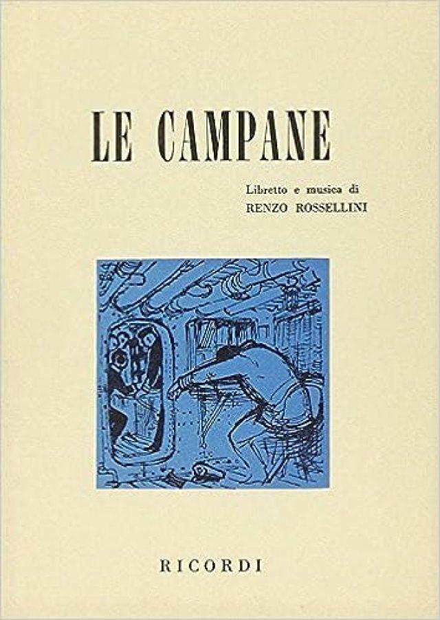 Amazon.it: Le campane. Opera in un atto. Testo e musica di R. Rossellini -  Rossellini, Renzo - Libri