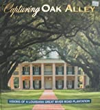 Capturing Oak Alley