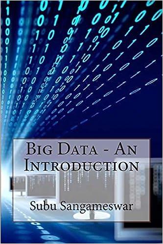 Image result for Big Data – An Introduction – Subu Sangameswar