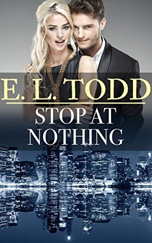 No detenerse ante nada (Para toda la eternidad nº 34) – E. L. Todd