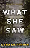 What She Saw (A Trunk Doctor Mystery)