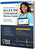 NurseThink for Students: NCLEX-RN Conceptual Review Guide: Clinical-Based for Next Gen Learning