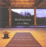 Meditations from the Mat: Daily Reflections on the Path of <a href='http://myinfoweb.com/spirituality/' target='_blank' data-recalc-dims=