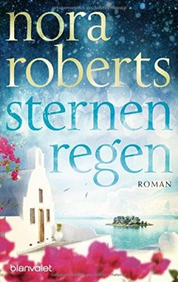 Nora Roberts: Sternenregen