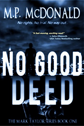 No Good Deed: A Psychological Thriller (The...
