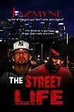 The Street Life