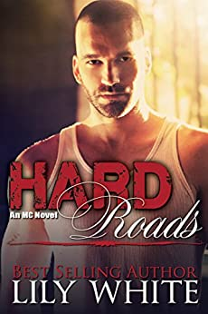 Hard Roads by Lily White
