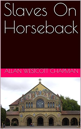Slaves On Horseback by [CHAPMAN, ALLAN WESTCOTT]