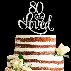 Glitter Silver Acrylic 80 Years Loved Cake Topper, 80th Birthday Anniversary Party Decorations (80, Silver) 51b6dYgfG5L