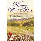 Where the Wind Blows (A Prairie Hearts Novel)