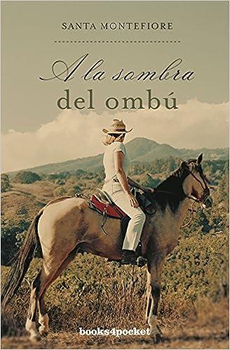 A la sombra del ombú de Santa Montefiore