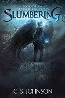 Slumbering: An Epic Fantasy Adventure Series (The Starlight Chronicles Book 1) by [Johnson, C. S.]