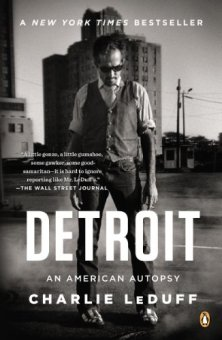 Detroit: An American Autopsy by [LeDuff, Charlie]