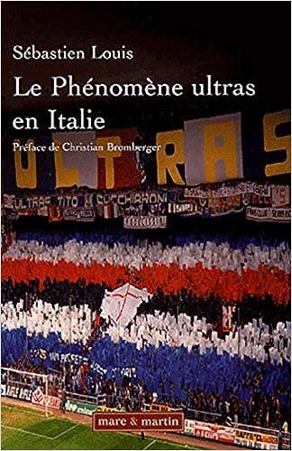 Le Phénomène ultras en Italie