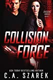 Collision Force (Crossing Forces Book 1)