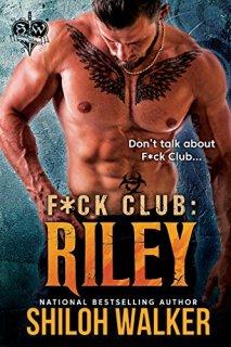 F*ck Club: Riley by [Walker, Shiloh]