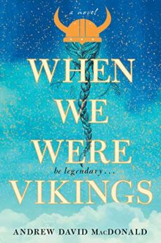 When We Were Vikings by [MacDonald, Andrew David]