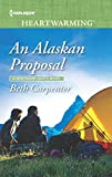 An Alaskan Proposal: A Clean Romance (A Northern Lights Novel Book 4)