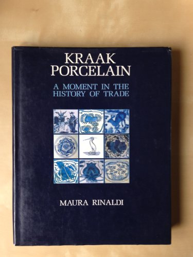 Kraak Porcelain - A Moment in the History of Trade