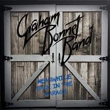 Resultado de imagen de Graham Bonnet Band - Meanwhile Back in the Garage