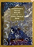 O'Connor's Texas Rules Civil Trials, 2019 ed.