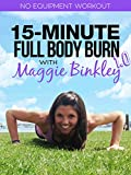 15-Minute Full Body Burn 1.0 Workout