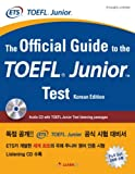THE OFFICIAL GUIDE TO THE TOEFL JUNIOR TEST(KOREAN EDITION) (Korean edition)