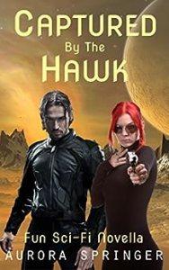Captured by the Hawk by Aurora Springer