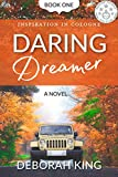 Daring Dreamer (Inspiration in Cologne Book 1)