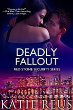 Deadly Fallout by Katie Reus