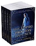 The Empire Princess Omnibus: Books 1-4