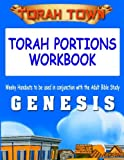 Torah Town Torah Portions Workbook GENESIS: Torah Town Torah Portions Workbook GENESIS (Volume 1)
