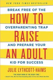 how to raise an adult parenting resource