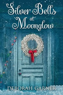 Silver Bells at Moonglow by [Garner, Deborah]