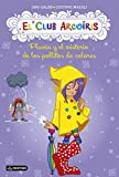 Pluvia y el misterio de los pollitos de colores: El Club Arcoíris 5 (Spanish Edition)