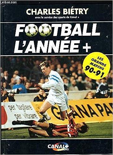 Football l'année + Les grands match 90-91