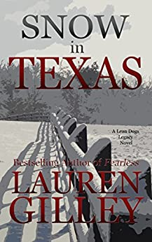 Snow In Texas by Lauren Gilley