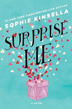 Surprise Me: A Novel by [Kinsella, Sophie]