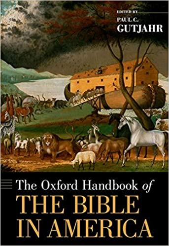 Amazon.com: The Oxford Handbook of the Bible in America (Oxford Handbooks)  (9780190258849): Gutjahr, Paul: Books
