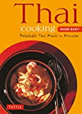 Product review for Thai Cooking Made Easy: Delectable Thai Meals in Minutes - Revised 2nd Edition (Thai Cookbook) (Tuttle Mini Cookbook)