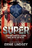 Super: A Sci Fi Mystery Novel