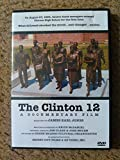 The Clinton 12: A Documentary Film