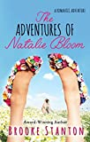 The Adventures of Natalie Bloom: A contemporary romantic adventure love triangle (The Bloom Sisters Book 2)