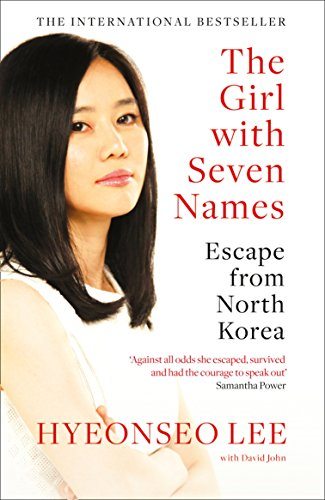 The Girl with Seven Names: A North Korean...